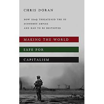 So dass die Welt sicher für Kapitalismus - bedroht wie Irak US-Econ