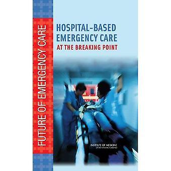 Atención de emergencia en el hospital: En el punto de ruptura (futuro de la atención de emergencia)