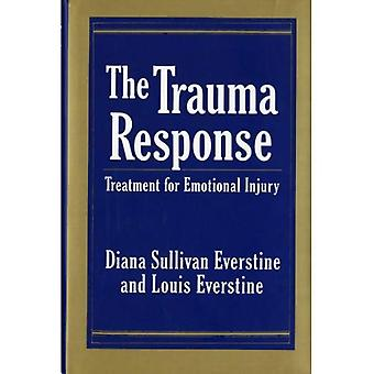 The Trauma Response : Treatment for Emotional Injury