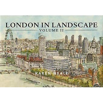 London in Landscape: v. 2: A Keepsake Guide to the City of London