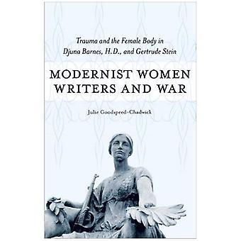 Escritores modernistas de las mujeres y la guerra: Trauma y el cuerpo de la mujer en Gertrude Stein, Djuna Barnes y H.D.