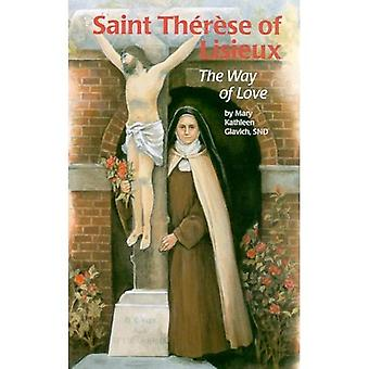 St Therese Lisieux: The Way Love (Encounter the Saints)