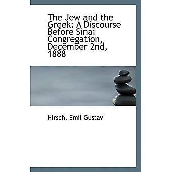 El judío y el griego: un discurso antes de Sinaí congregación, 02 de diciembre de 1888