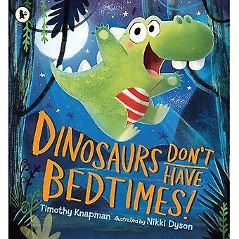 Dinosaures n'ont pas coucher!