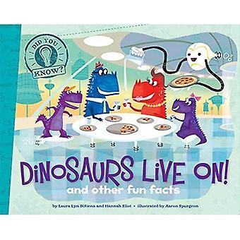Dinosaurierna lever på!: och andra roliga fakta (visste du?)