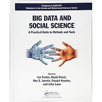 Big Data and Social Science: A Practical Guide to Methods and Tools (Chapman & Hall/CRC Statistics in the Social...