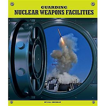 Guarding Nuclear Weapons Facilities (Highly Guarded Places)