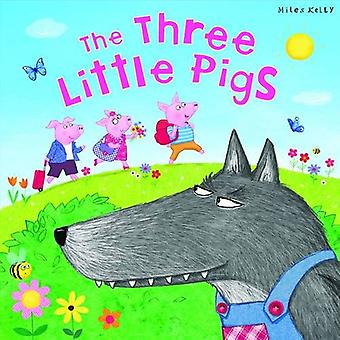 My Fairytale Time The Three Little Pigs (Fairy Tales)