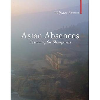 Asian Absences: Searching for Shangri-La