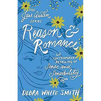 Raison et la Romance: un récit contemporain de Sense and Sensibility (Jane Austen)