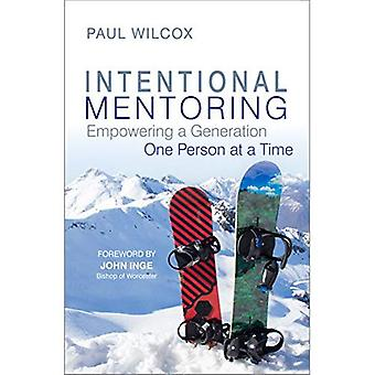 Intentional Mentoring: Empowering a Generation One� Person at a Time
