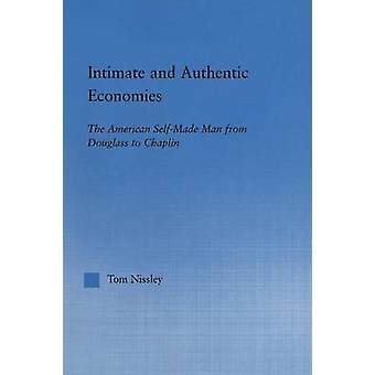Intim und authentisch Volkswirtschaften der amerikanischen SelfMade-Mann aus Douglass Chaplin von Nissley & Tom