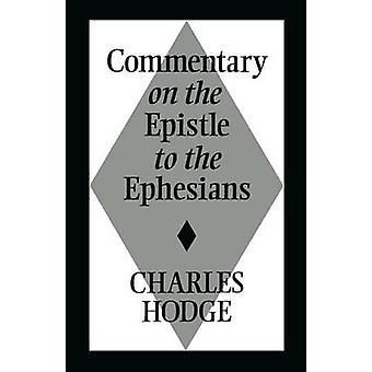Commentaire de l'épître aux Ephésiens par Hodge & Charles