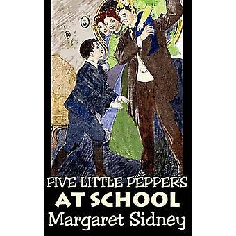 Fem små paprikor i skolan av Margaret Sidney Fiction familj actionäventyr av Sidney & Margaret