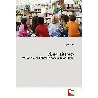 Visual Literacy by Akhal & Ayah