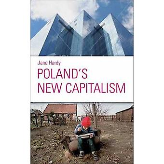 Poland's New Capitalism by Jane Hardy - 9780745324562 Book