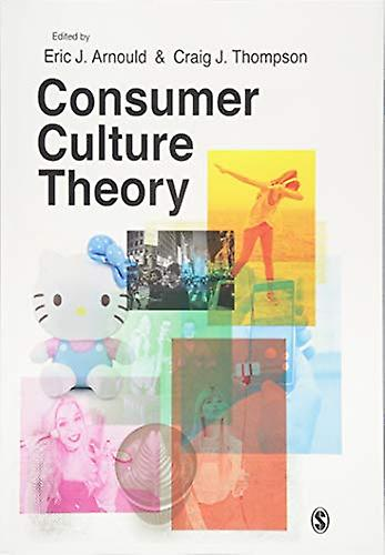 Consumer Culture Theory by Consumer Culture Theory - 9781526420725 Bo