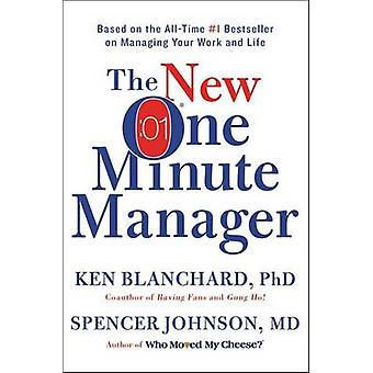 The New One Minute Manager by Ken Blanchard - Spencer M D Johnson - 9