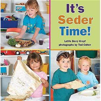It's Seder Time! by Latifa Berry Kropf - 9780761383086 Book