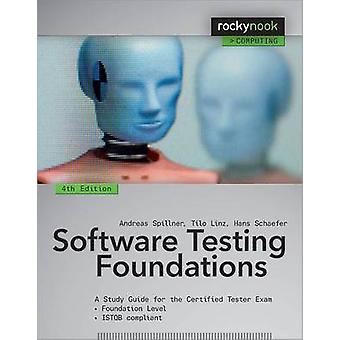 Software Testing Foundations - A Study Guide for the Certified Tester
