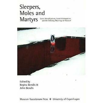 Sleepers - Moles and Martyrs - Secret Identifications - Societal Integ