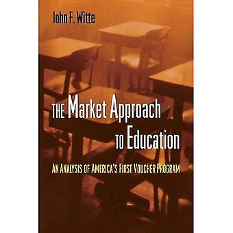 Market Approach to Education An Analysis of America's First Voucher Program