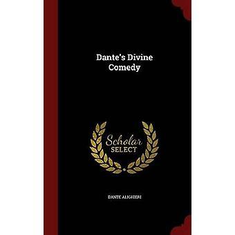 Dantes divina commedia di Alighieri & Dante