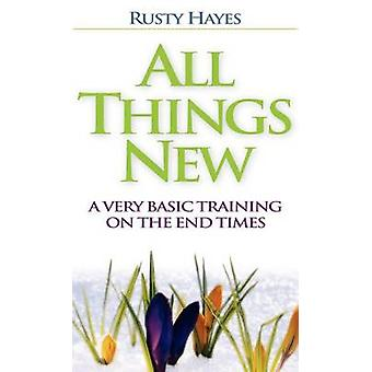All Things New by Hayes & Rusty