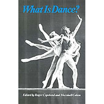 What is Dance by Roger Copeland & Marshall Cohen