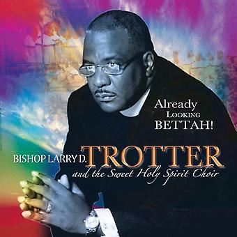 Trotter, biskop Larry & søde H - allerede på udkig efter Bettah! [CD] USA import