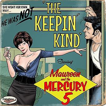 Maureen & the Mercury 5 - The Keepin' Kind [CD] USA import