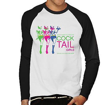 Fabulous Cock Tail Girls Serving Your Needs Men's Baseball Long Sleeved T-Shirt