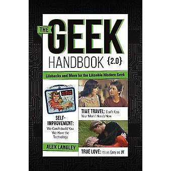 Geek Handbook 2.0 von Alex Langley