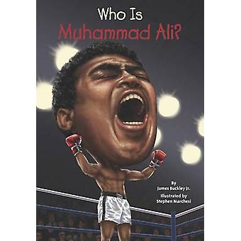 Who is Muhammad Ali? by James Buckley - 9780448479552 Book