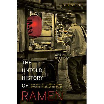 La historia de Untold de Ramen - Crisis políticas en Japón generó un