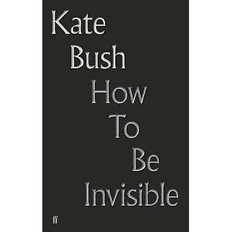 Hvordan man kan være usynlig af hvordan man kan være usynlig - 9780571350940 bog