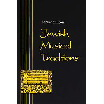 Jewish Musical Traditions (New edition) by Amnon Shiloah - 9780814322