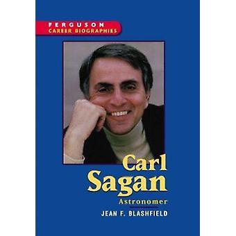 Carl Sagan - Astronomer by Jean F Blashfield - Ferguson - 978089434374