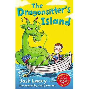 The Dragonsitter's Island by Josh Lacey - 9781783440450 Book
