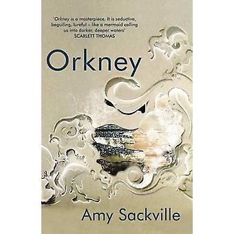 Orkney da Amy Sackville - 9781847086655 libro