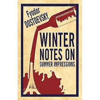 Winter Notes on Summer Impressions by Fyodor Dostoevsky - Kyril FitzL