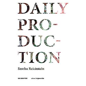 Daily Production - Tradition as Remake / Tradition als Remake by Daily
