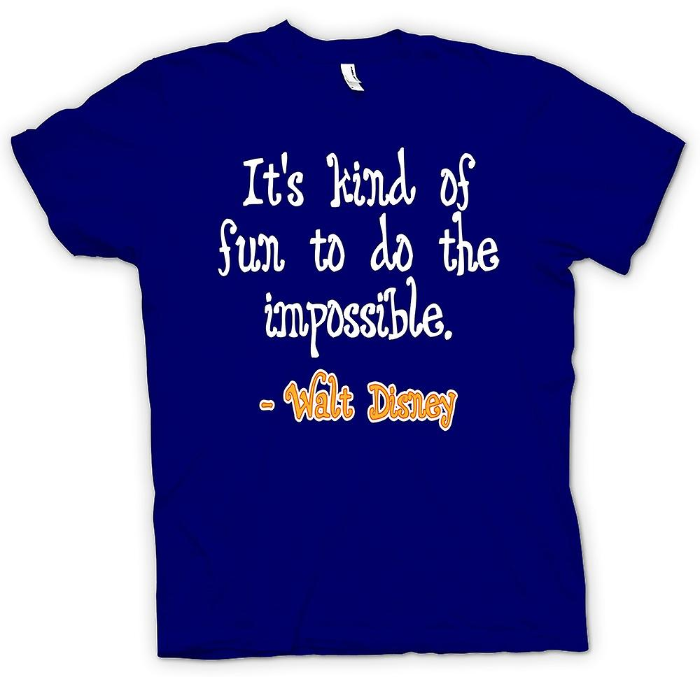 Mens T-shirt - It's Kind Of Fun To Do The Impossible - Walt Disney