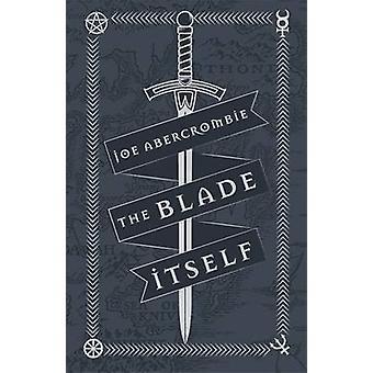 The Blade Itself by Joe Abercrombie - 9781473216785 Book
