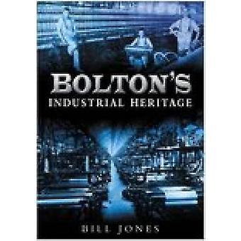 Bolton van industrieel erfgoed door Charles Jones - Bill Jones - 97807509