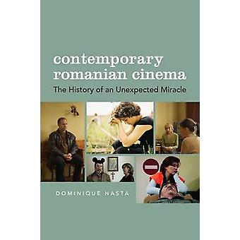 Contemporary Romanian Cinema - The History of an Unexpected Miracle by