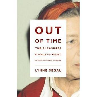 Ud af tiden - glæden og farerne ved aldring af Lynne Segal-