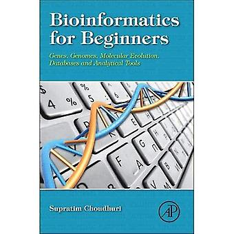 Bioinformatics for Beginners: Genes, Genomes, Molecular Evolution, Databases and Analytical Tools