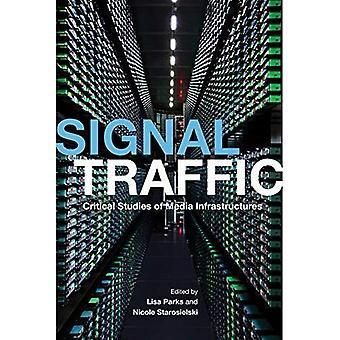 : Signal kritische Verkehrsstudien Medien Infrastrukturen (Geopolitik von Informationen) (der Geopolitik der Informationen)
