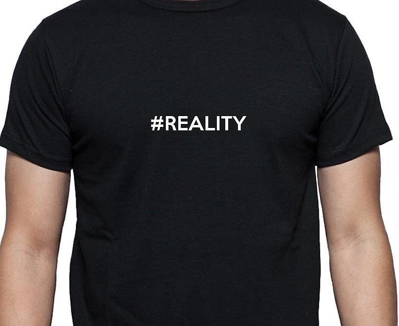 #Reality Hashag Reality Black Hand Printed T shirt